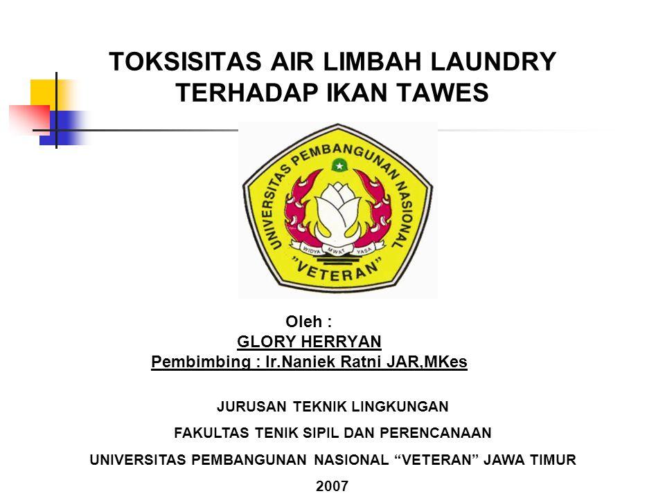 TOKSISITAS AIR LIMBAH LAUNDRY TERHADAP IKAN TAWES