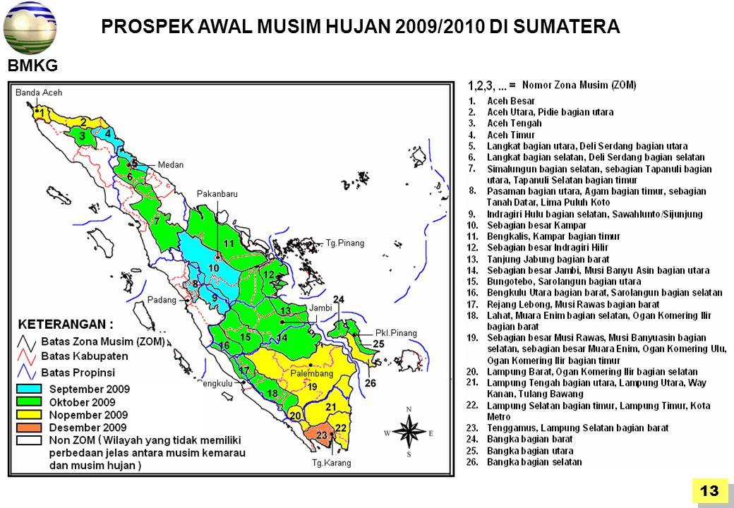 PROSPEK AWAL MUSIM HUJAN 2009/2010 DI SUMATERA