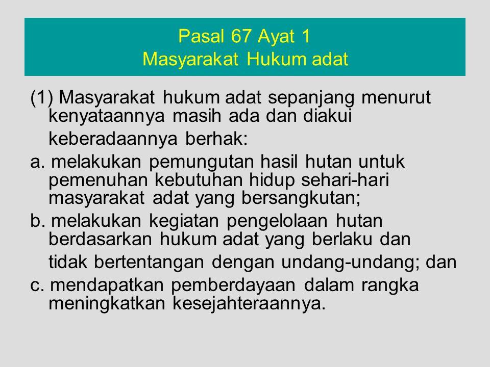 Pasal 67 Ayat 1 Masyarakat Hukum adat