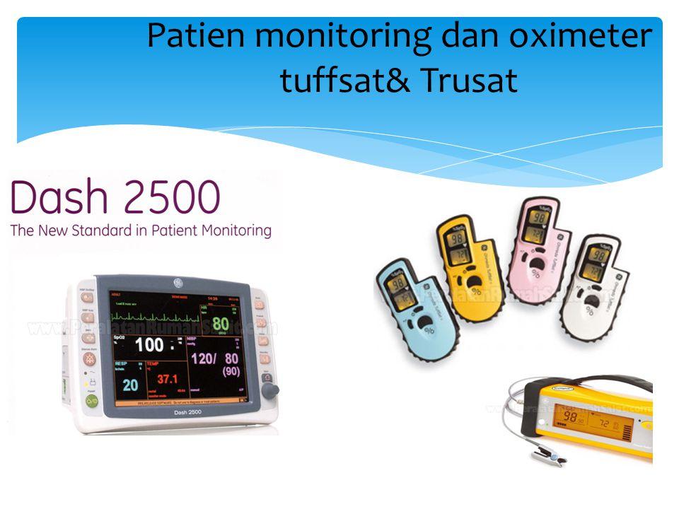 Patien monitoring dan oximeter tuffsat& Trusat