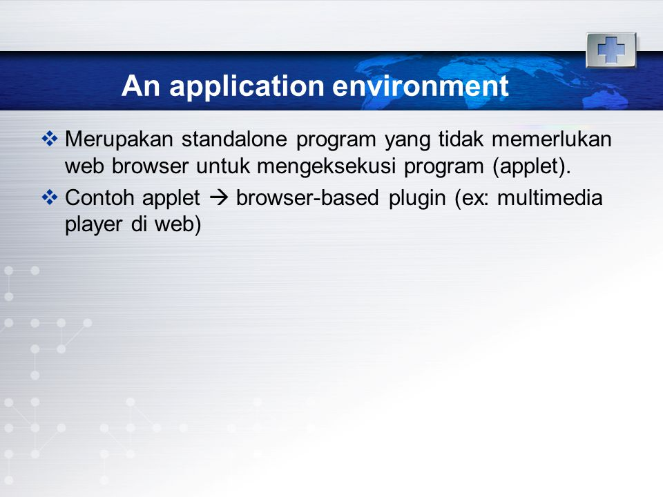 An application environment