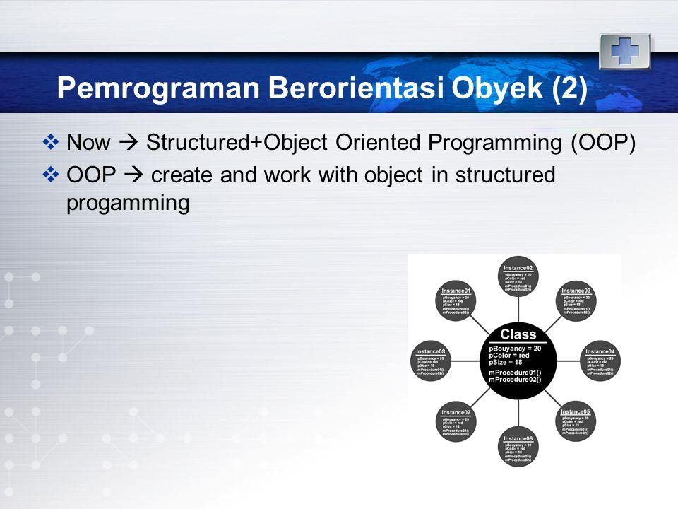 Pemrograman Berorientasi Obyek (2)