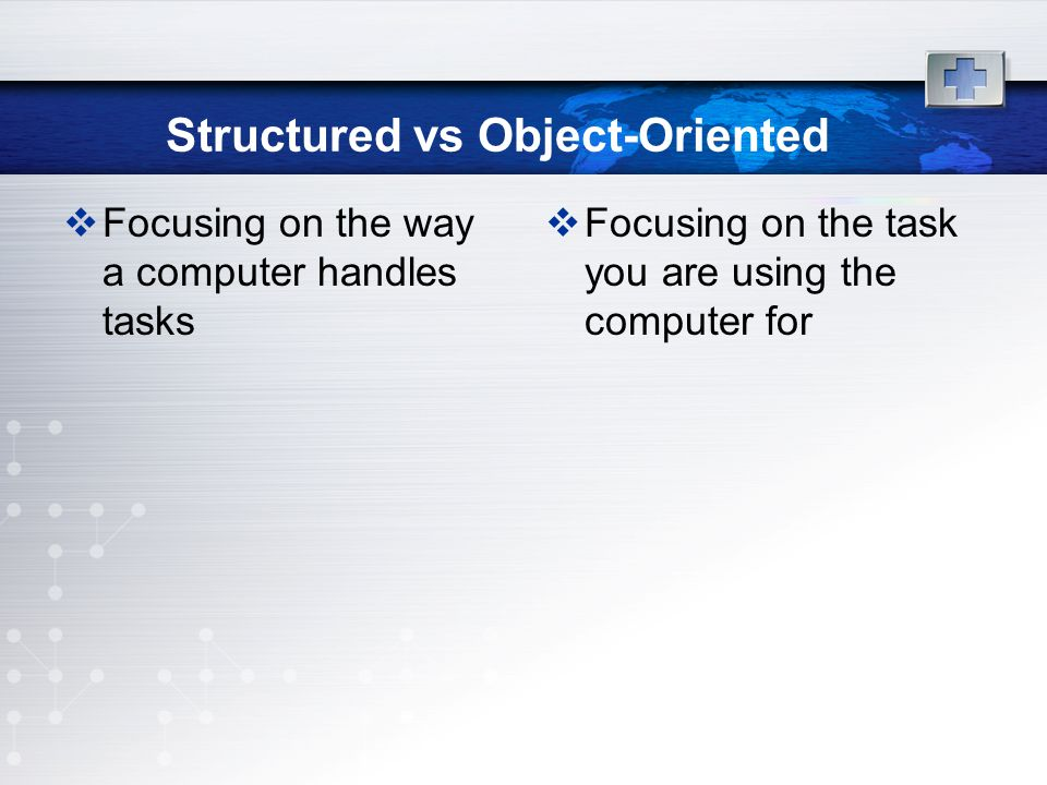 Structured vs Object-Oriented