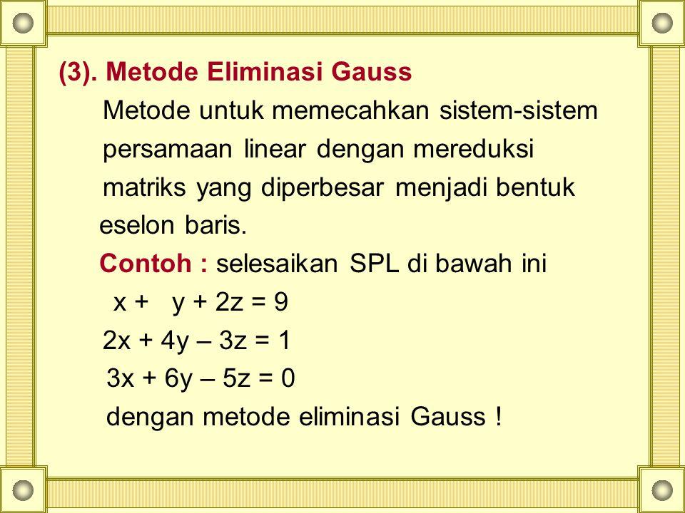 (3). Metode Eliminasi Gauss