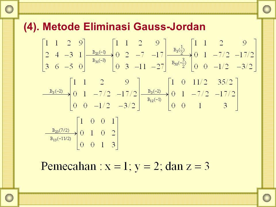 (4). Metode Eliminasi Gauss-Jordan