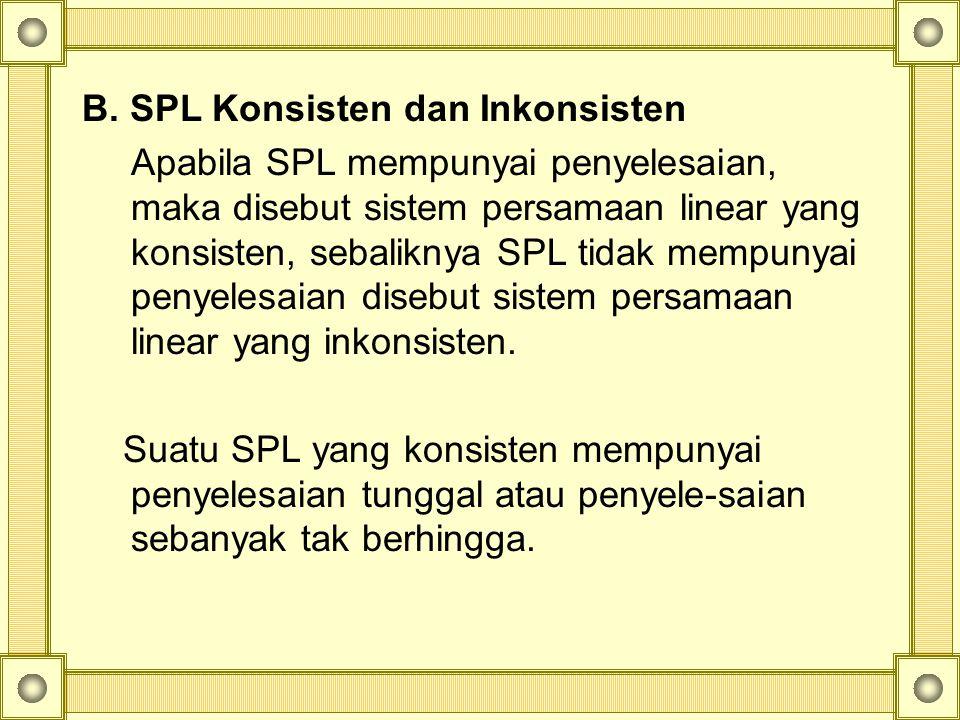B. SPL Konsisten dan Inkonsisten