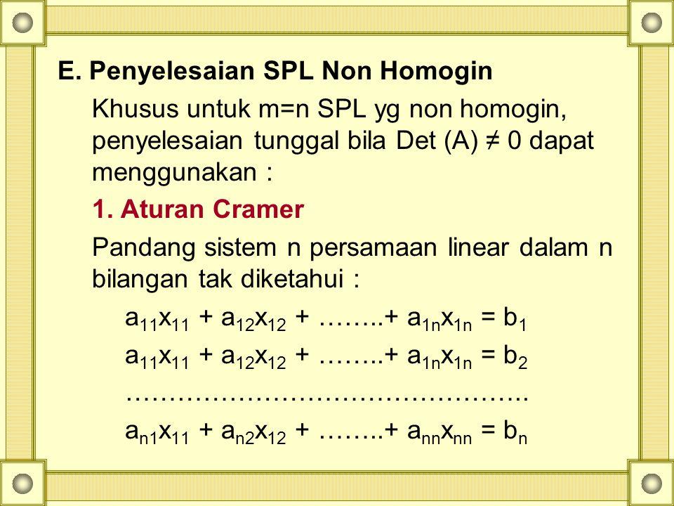 E. Penyelesaian SPL Non Homogin