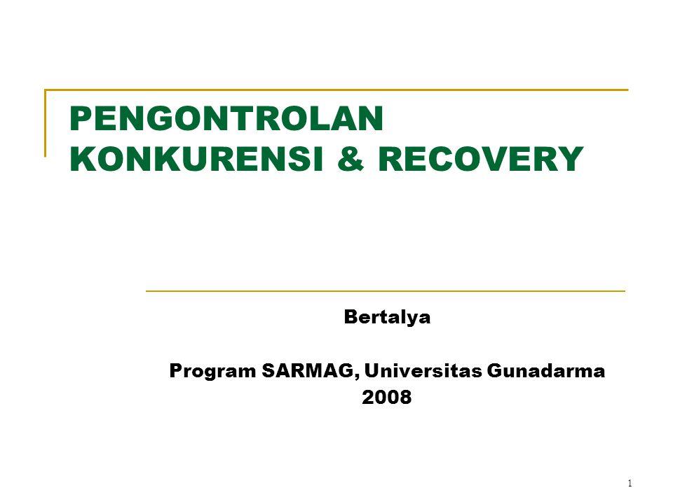 PENGONTROLAN KONKURENSI & RECOVERY