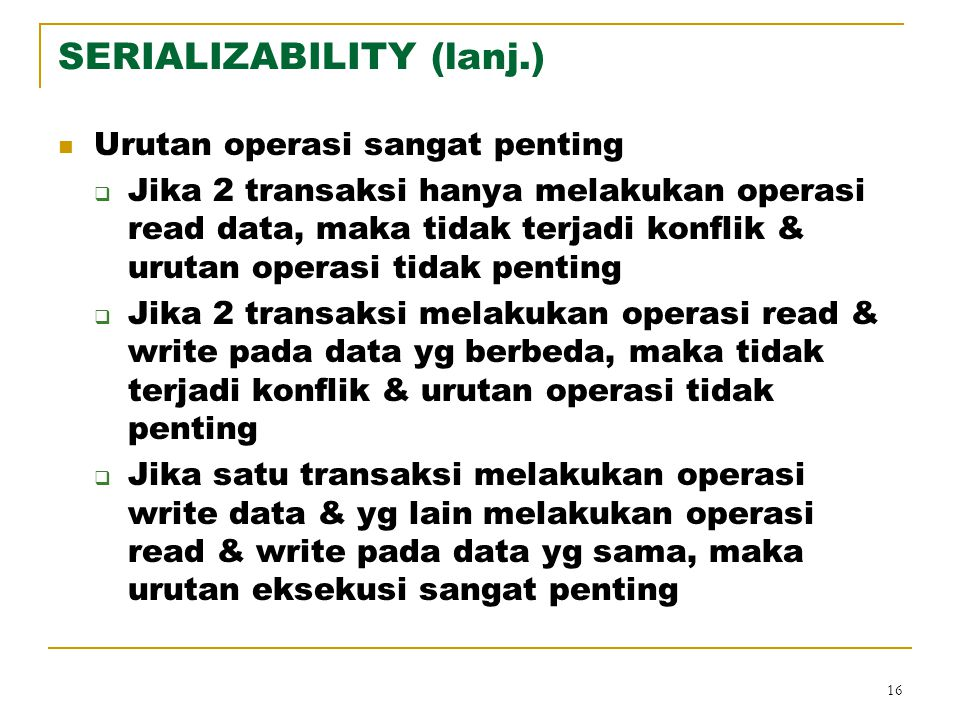 SERIALIZABILITY (lanj.)