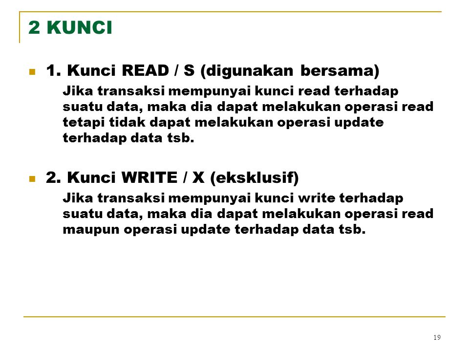 2 KUNCI 1. Kunci READ / S (digunakan bersama)