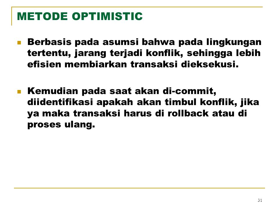 METODE OPTIMISTIC