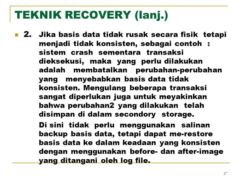 TEKNIK RECOVERY (lanj.)