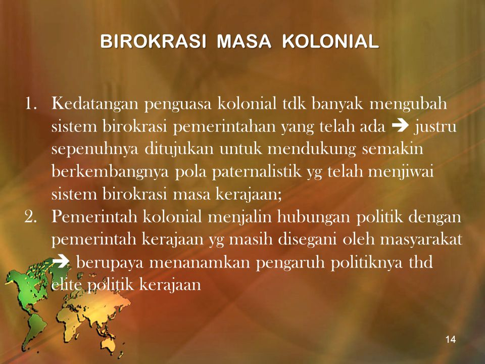 BIROKRASI MASA KOLONIAL