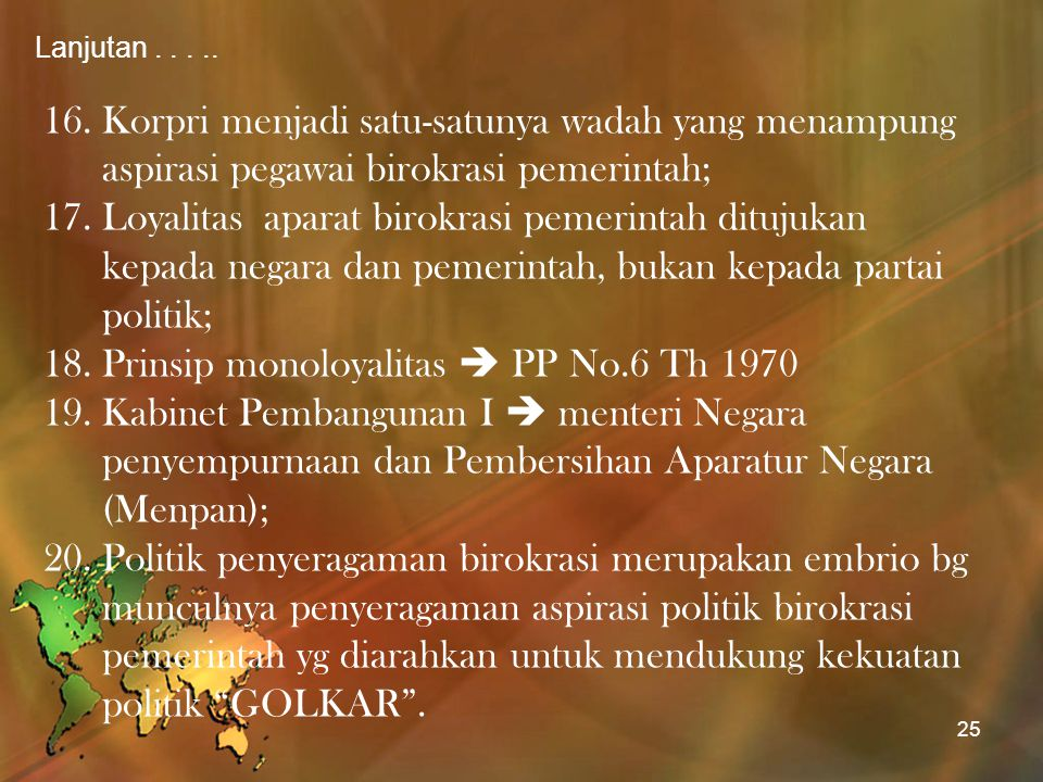 Prinsip monoloyalitas  PP No.6 Th 1970