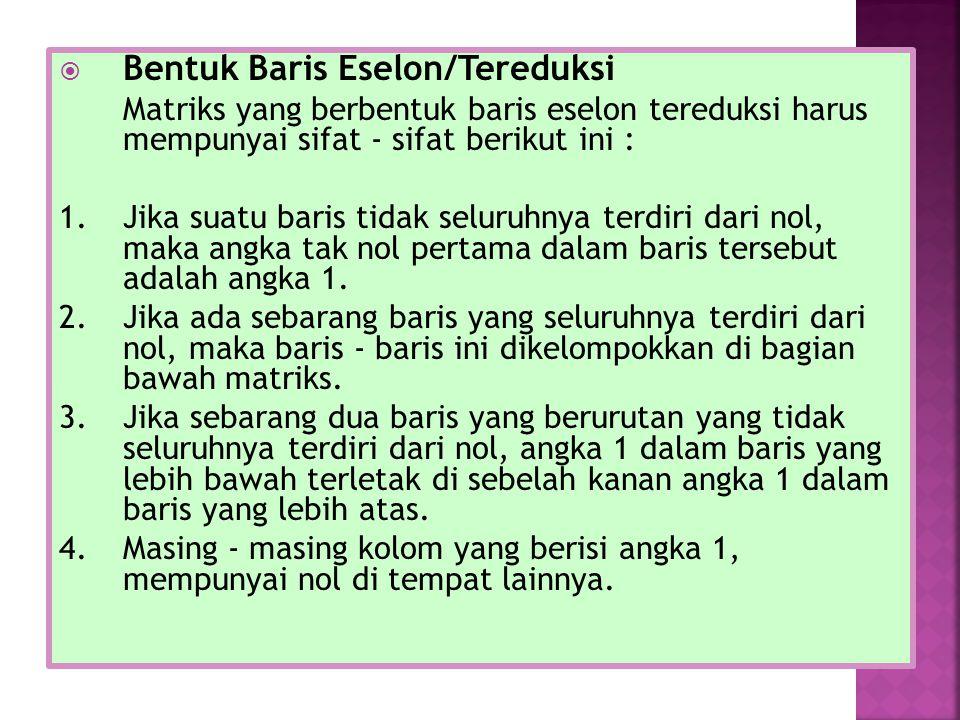 Bentuk Baris Eselon/Tereduksi