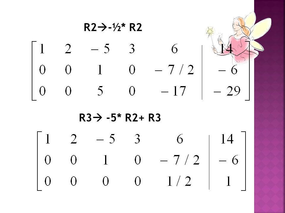 R2-½* R2 R3 -5* R2+ R3