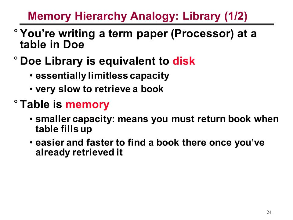 Memory Hierarchy Analogy: Library (1/2)