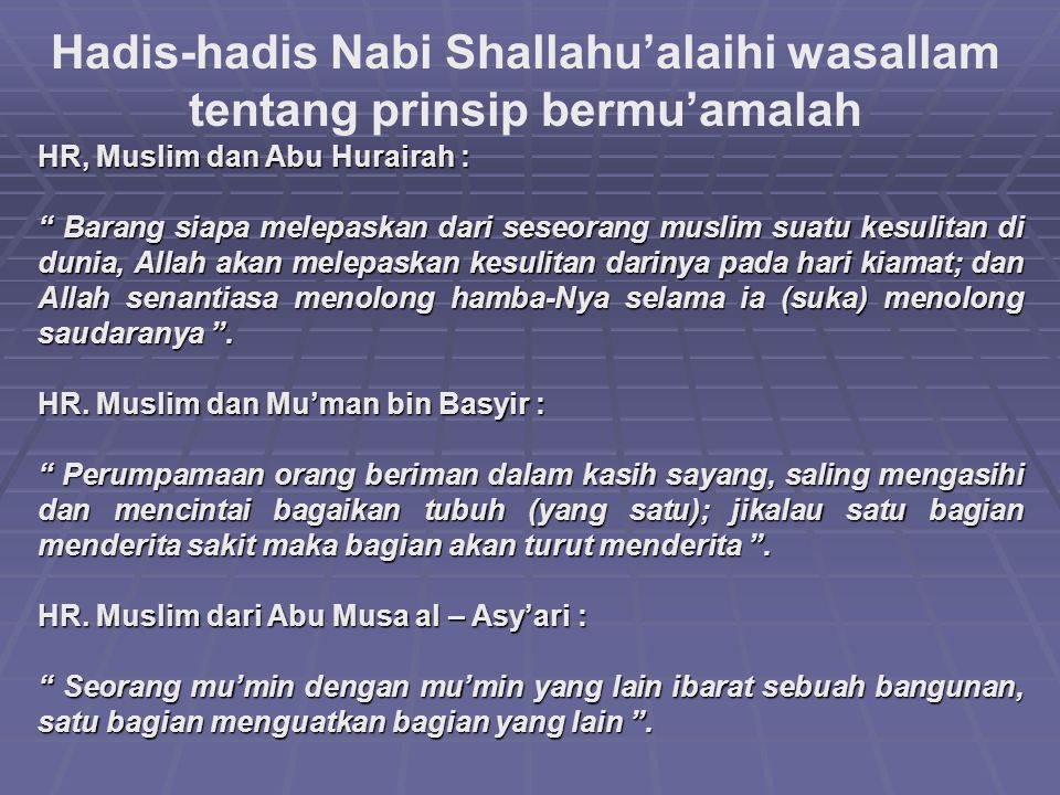 Hadis-hadis Nabi Shallahu'alaihi wasallam tentang prinsip bermu'amalah