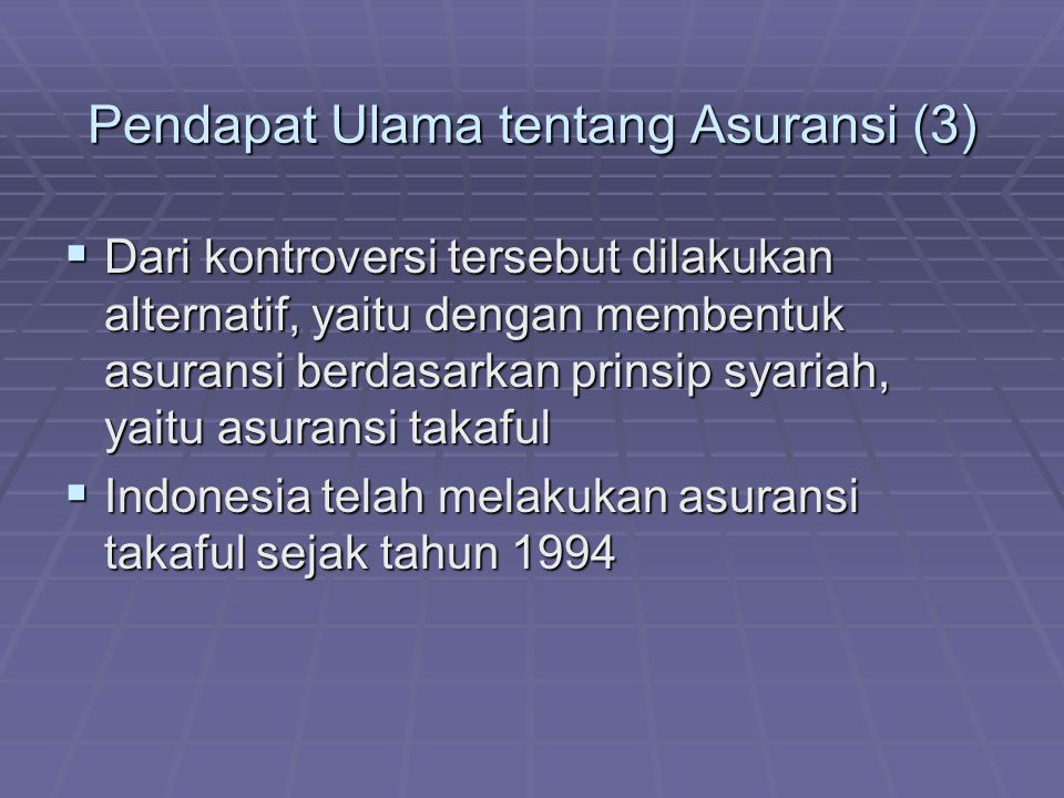 Pendapat Ulama tentang Asuransi (3)