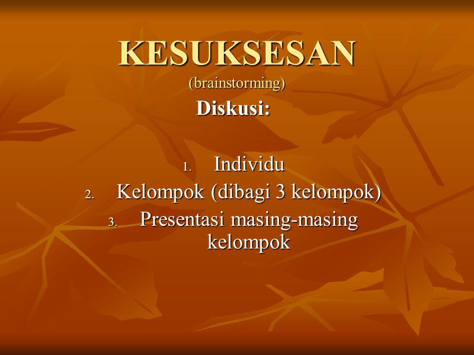 KESUKSESAN (brainstorming)