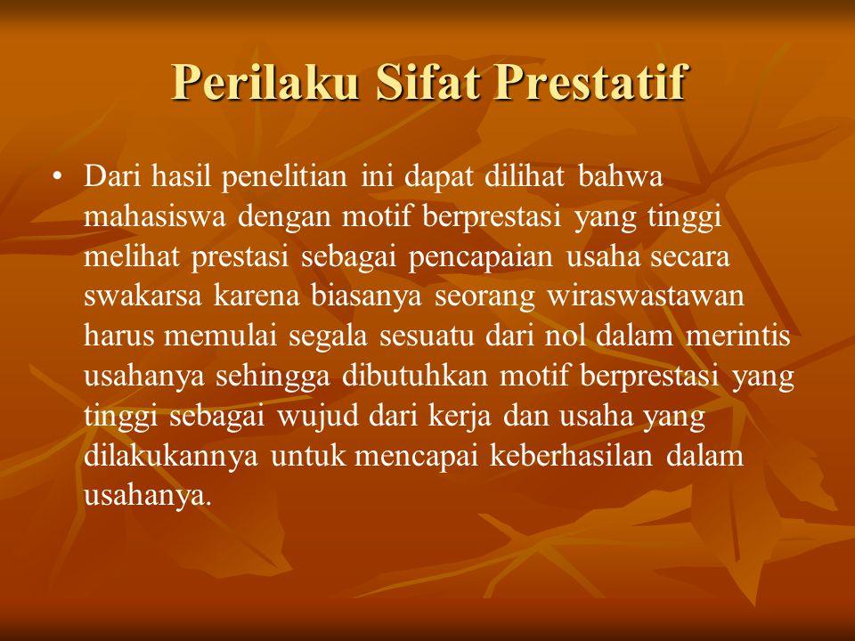 Perilaku Sifat Prestatif