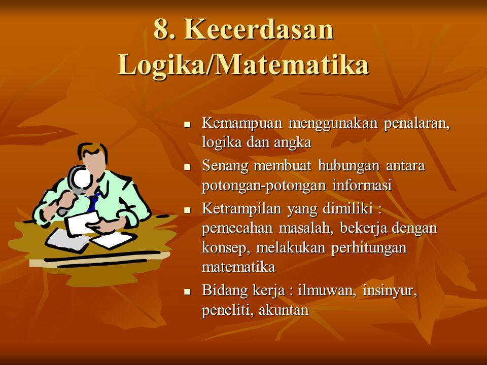 8. Kecerdasan Logika/Matematika