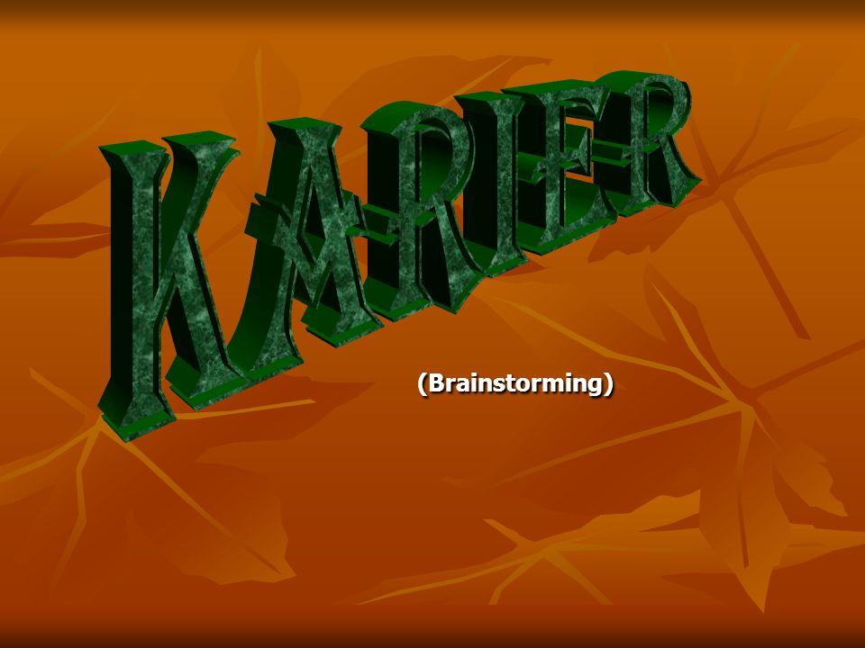 KARIeR (Brainstorming)