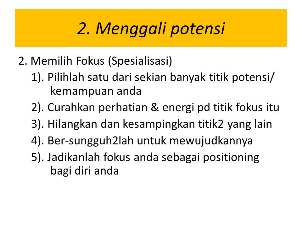 2. Menggali potensi