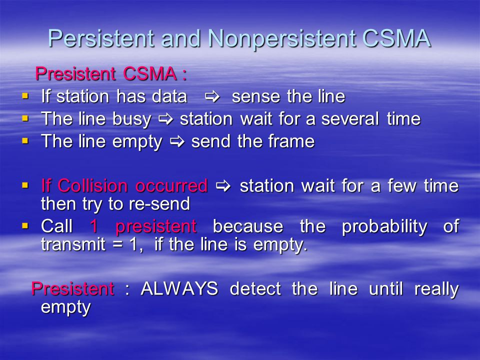 Persistent and Nonpersistent CSMA