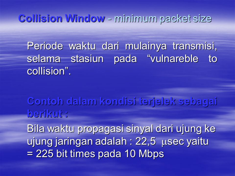 Collision Window - minimum packet size