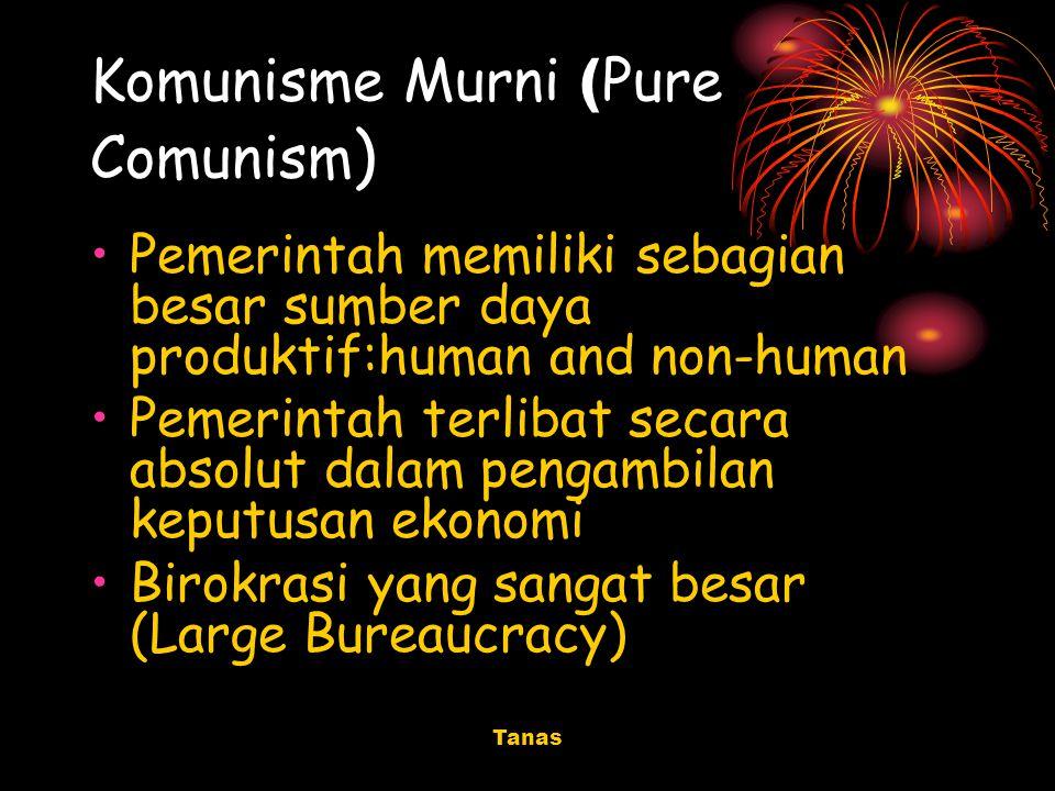 Komunisme Murni (Pure Comunism)