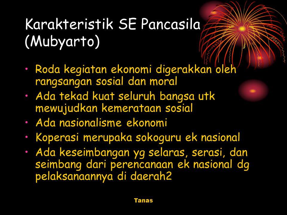Karakteristik SE Pancasila (Mubyarto)