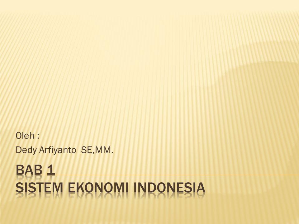 Bab 1 Sistem Ekonomi Indonesia