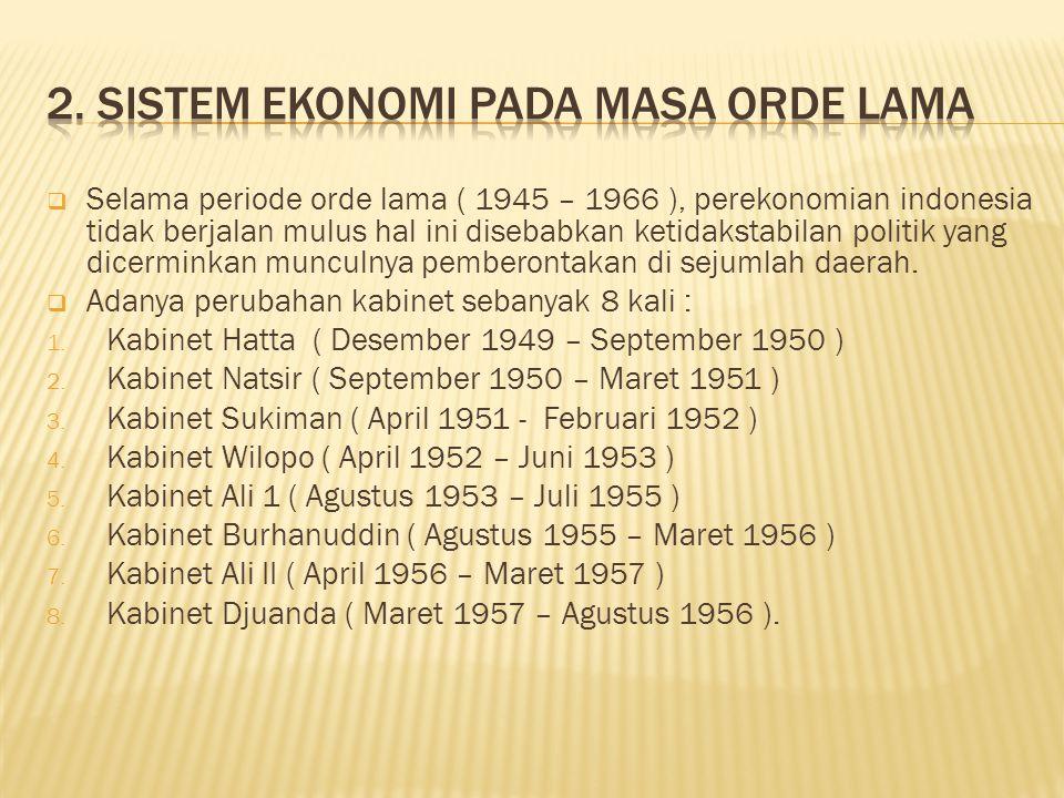 2. Sistem ekonomi pada masa orde lama