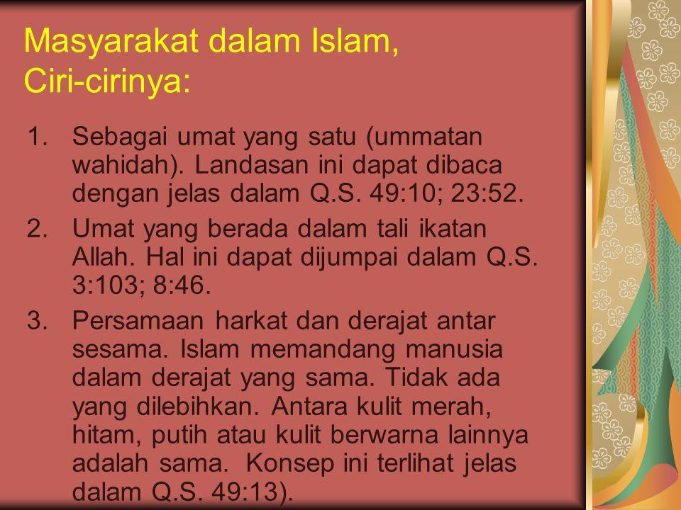 Masyarakat dalam Islam, Ciri-cirinya: