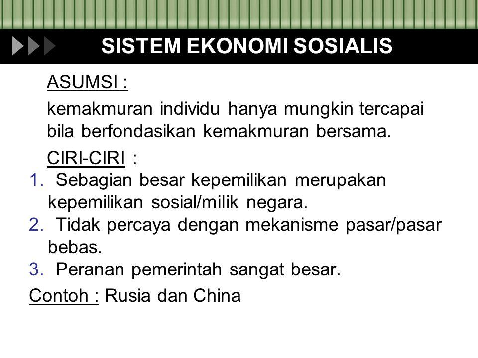 SISTEM EKONOMI SOSIALIS