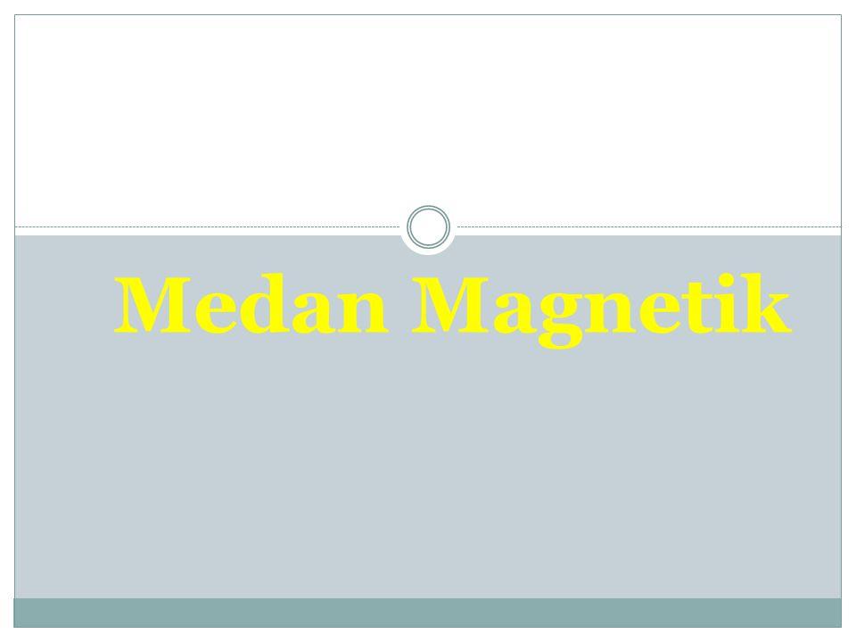 Medan Magnetik