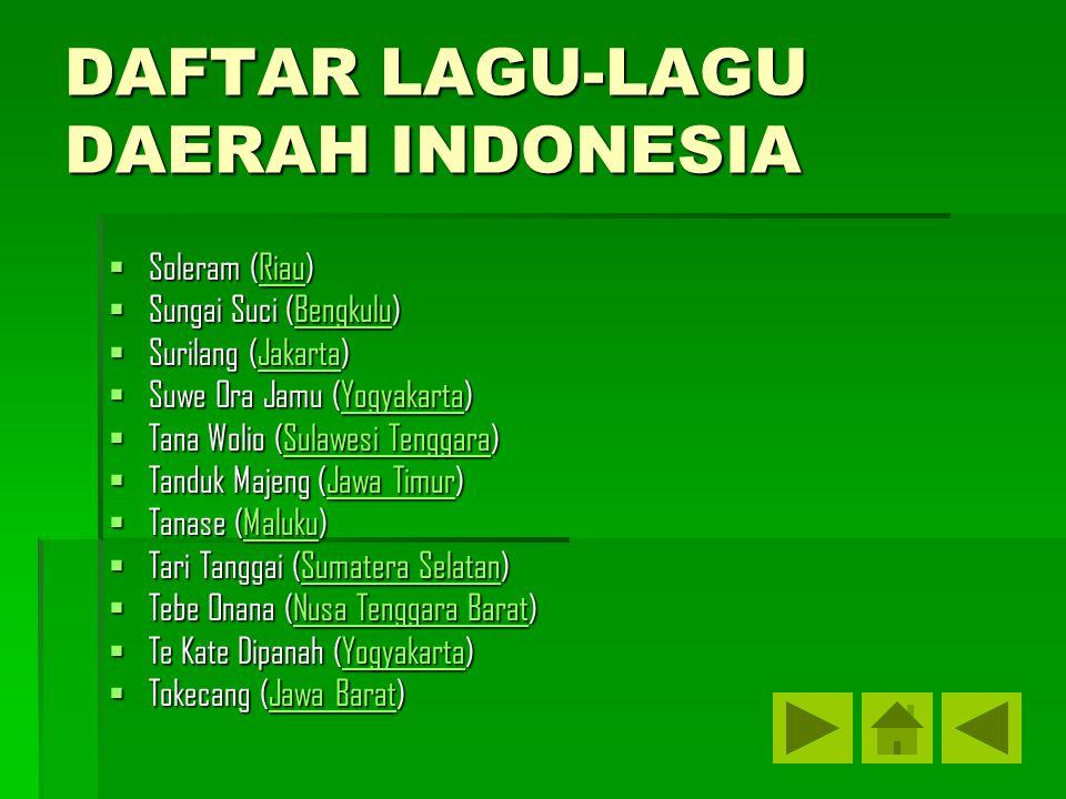 DAFTAR LAGU-LAGU DAERAH INDONESIA