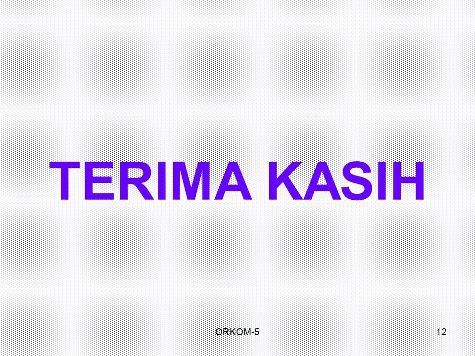 TERIMA KASIH ORKOM-5