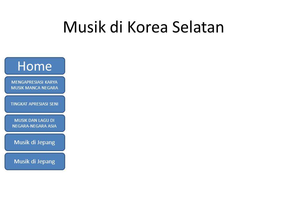 Musik di Korea Selatan Home Musik di Jepang Musik di Jepang