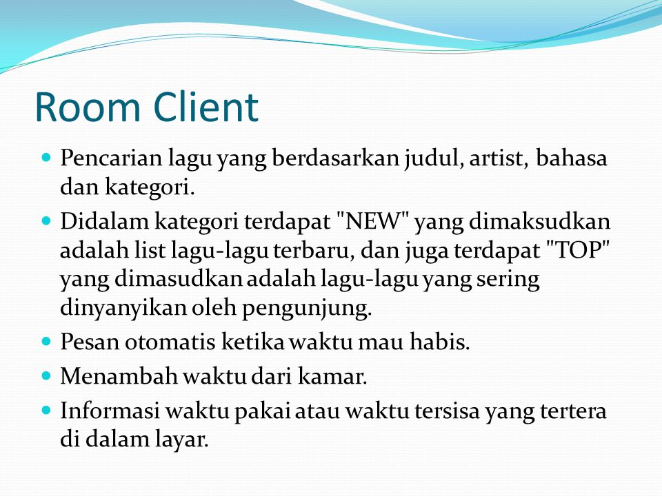 Room Client Pencarian lagu yang berdasarkan judul, artist, bahasa dan kategori.