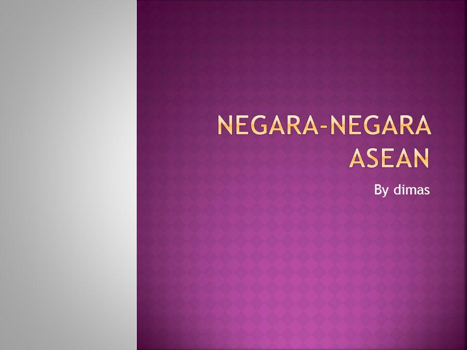 Negara-negara ASEAN By dimas