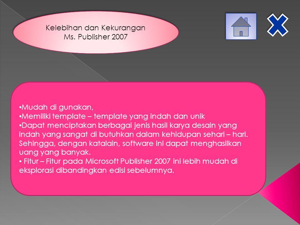 Kelebihan dan Kekurangan Ms. Publisher 2007
