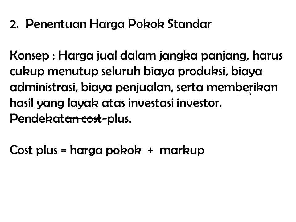 2. Penentuan Harga Pokok Standar