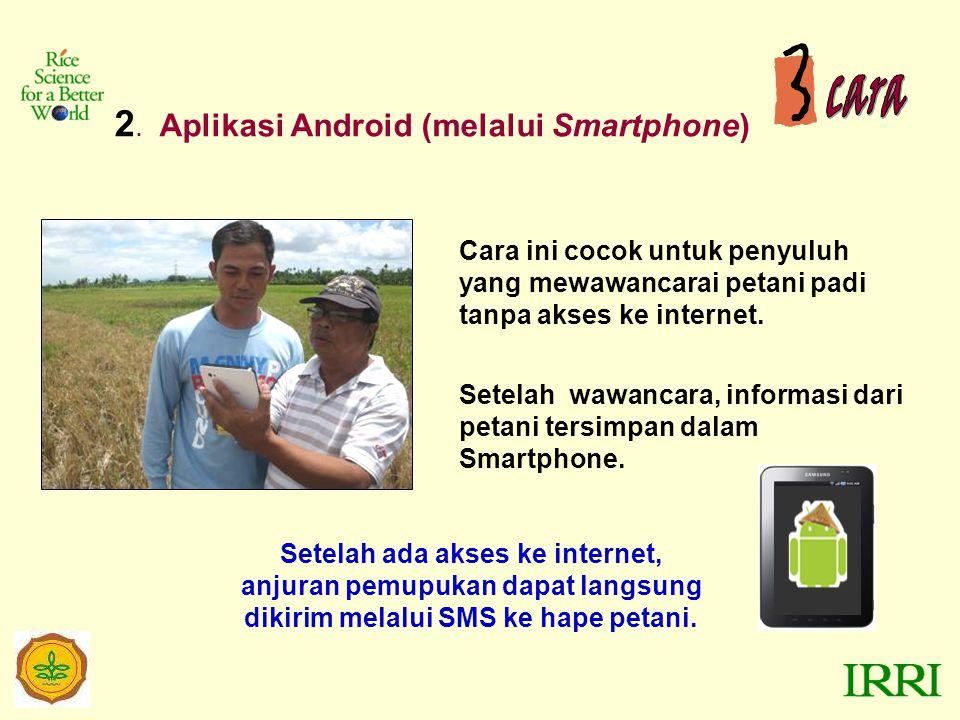 cara 2. Aplikasi Android (melalui Smartphone)