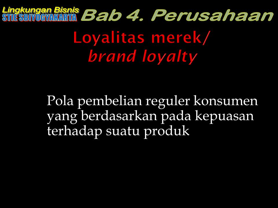 Loyalitas merek/ brand loyalty