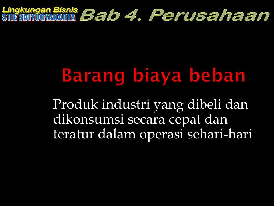 Barang biaya beban Produk industri yang dibeli dan dikonsumsi secara cepat dan teratur dalam operasi sehari-hari.
