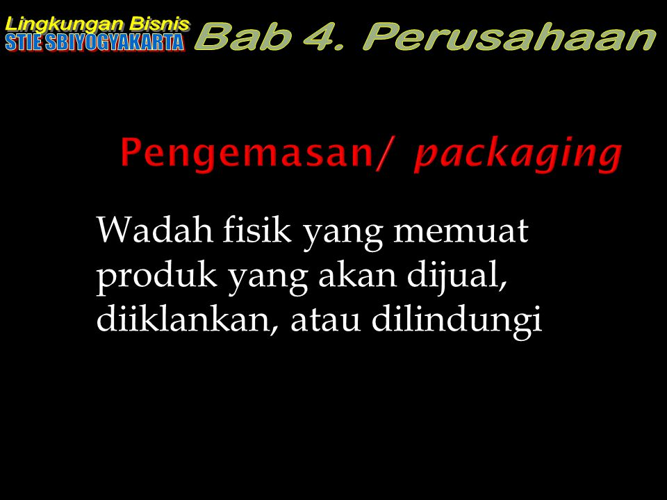 Pengemasan/ packaging