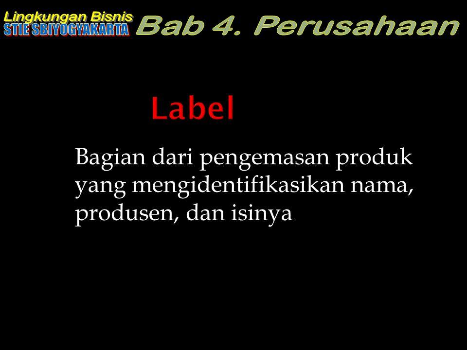 Label Bagian dari pengemasan produk yang mengidentifikasikan nama, produsen, dan isinya