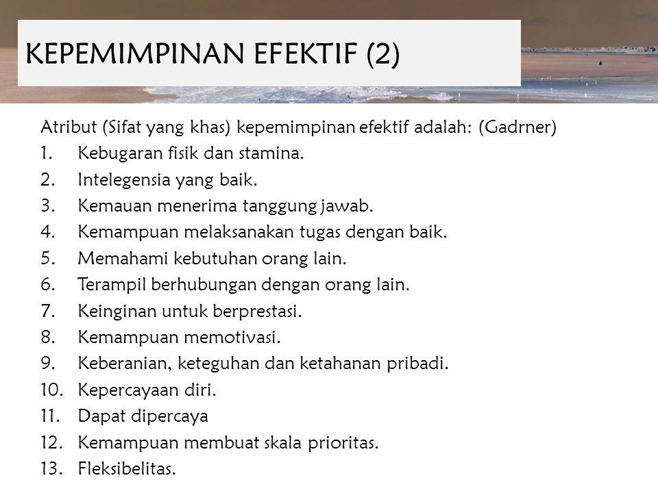 KEPEMIMPINAN EFEKTIF (2)